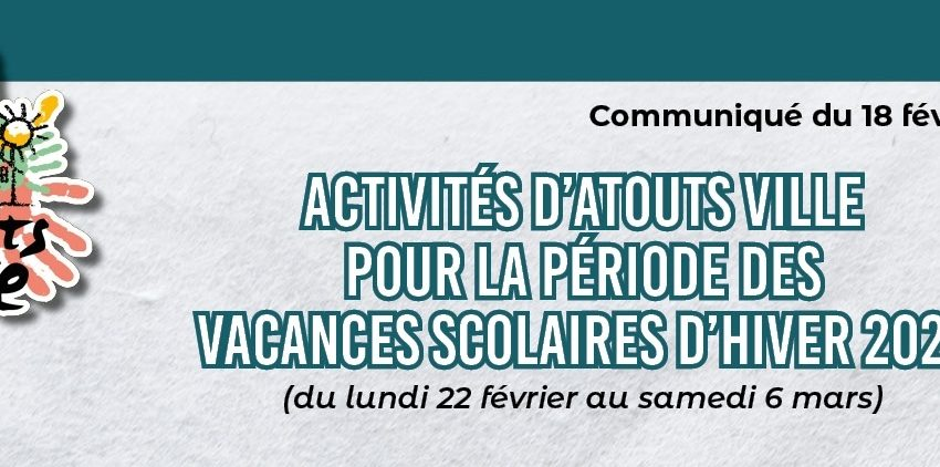 Atouts Ville- Communiqué COVID du 18.02.21